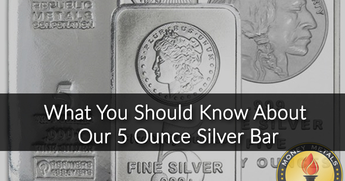 5 Oz Silver Bars from Money Metals Exchange