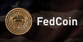 A Digital 'Fedcoin' May Be Coming…And It Would Be Terrifying