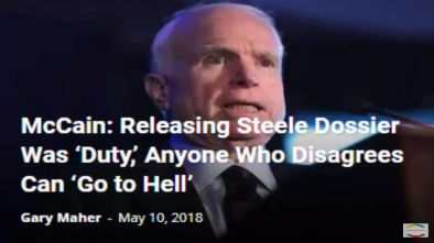 McCain: 'Go to Hell' If You Don't Like that I Gave Russian Dossier to FBI