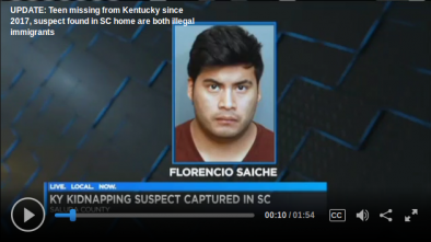 Missing Teen Girl from KY Found Being Held Prisoner by Illegal Alien in S. Carolina