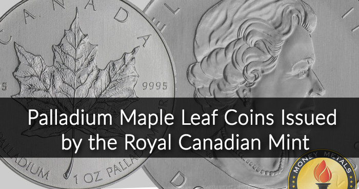 1 Oz Canadian Palladium Maple Leaf Coins from Money Metals Exchange